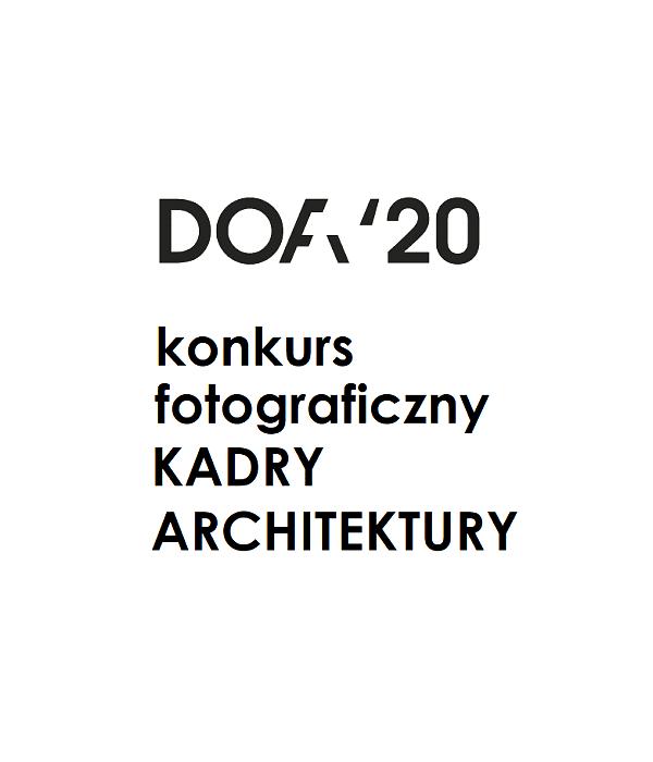 2020 02 10 Kadry Architektury Konkurs Fotograficzny
